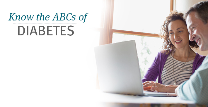 Know the ABCs of diabetes