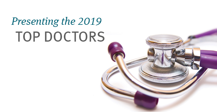 Presenting the 2019 Top Doctors
