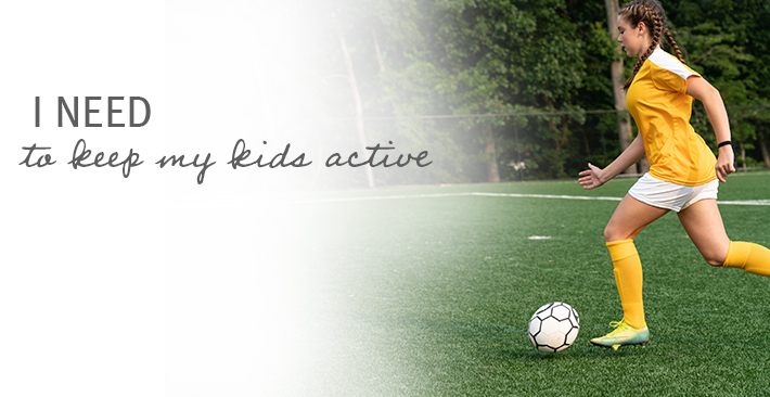 I need to keep my kids active - CDPHP