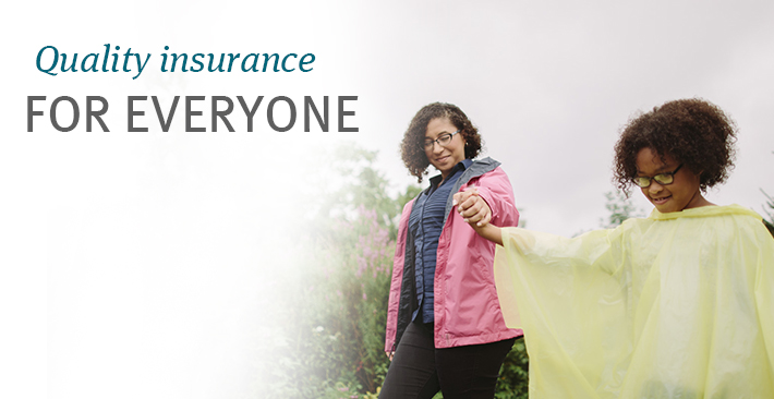 quality insurance for everyone