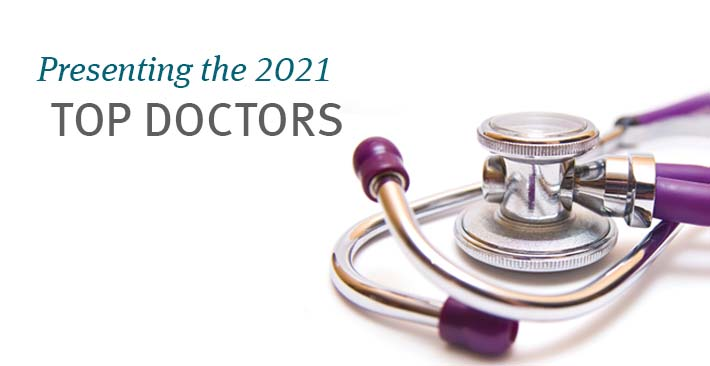Presenting the 2021 Top Doctors - CDPHP