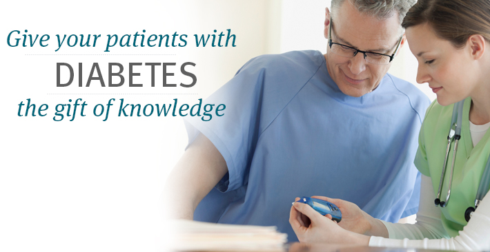 Give your patients with diabetes the gift of knowledge