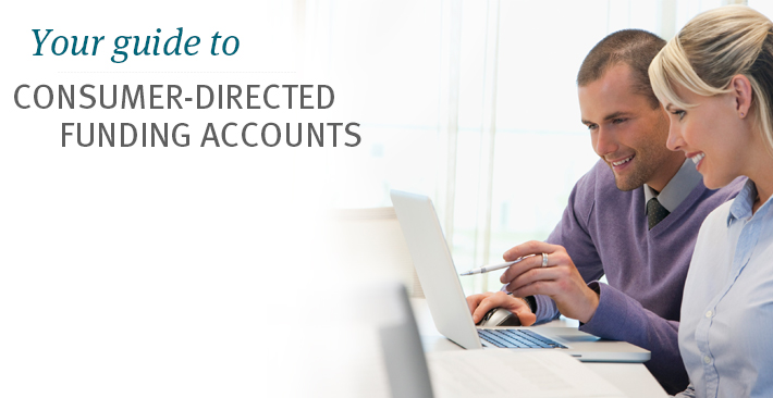Your guide to consumer directed funding accounts