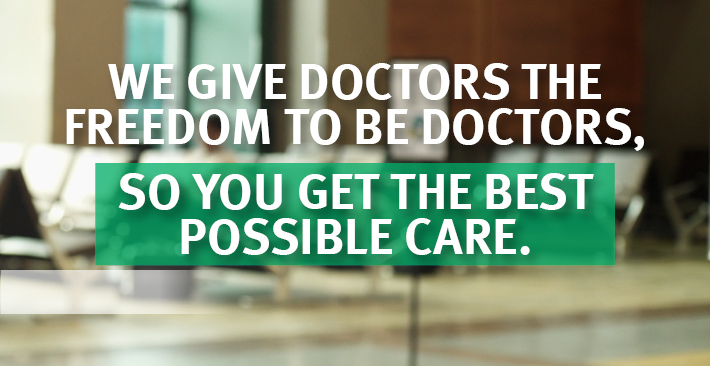 We give doctors the freedom to be doctors.